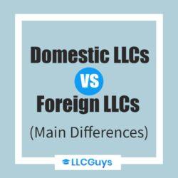 Domestic-LLC vs foreign llc