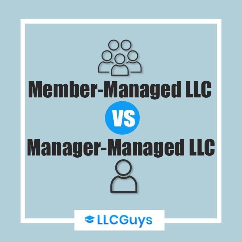 Member-Managed LLC vs. Manager-Managed LLC