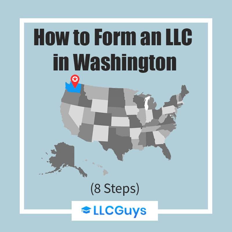 Washington-LLC How to Form WA LLC